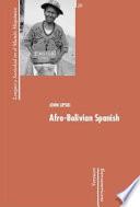 """Afro-Bolivian Spanish"" by John M. Lipski"