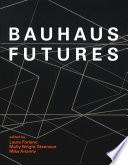 Bauhaus Futures Book