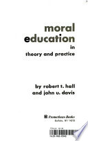 Moral education in theory and practice