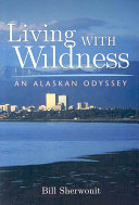 Living with Wildness