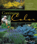 Continuous Color: A Month-by-month Guide to Shrubs and Small Trees ...