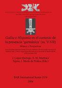 Gallia e Hispania en el contexto de la presencia 'germánica' (ss. V-VII)