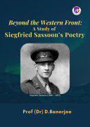 Beyond the Western Front  A Study of Siegfried Sassoon   s Poetry