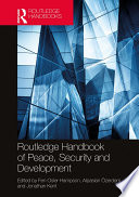 Routledge Handbook Of Peace Security And Development Book