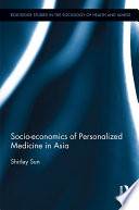 Socio economics of Personalized Medicine in Asia