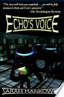 Echo s Voice