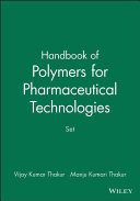 Handbook of Polymers for Pharmaceutical Technologies  Set