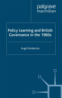 Policy Learning and British Governance in the 1960s