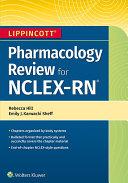 Lippincott NCLEX RN Pharmacology Review Book