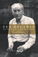 Ten Decades in the Life of My Dad [Pdf/ePub] eBook