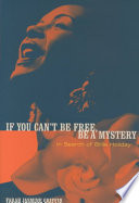 If You Can t be Free  be a Mystery