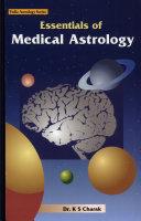 Essentials of Medical Astrology