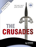 Enquiring History: The Crusades: Conflict and Controversy, 1095-1291