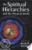 The Spiritual Hierarchies And The Physical World