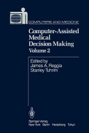 Computer Assisted Medical Decision Making Book