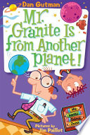 My Weird School Daze  3  Mr  Granite Is from Another Planet  Book PDF