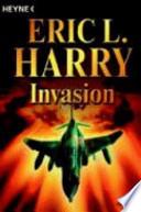 INVASION  : ROMAN. AUS D. AMERIKAN. V. BERNHARD LIESEN