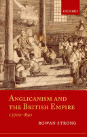 Anglicanism and the British Empire  C 1700 1850