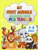 My First Animals Coloring Book for Toddlers