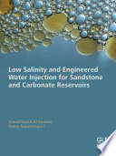 Low Salinity and Engineered Water Injection for Sandstone and Carbonate Reservoirs Book