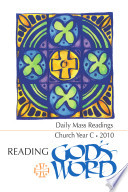 Reading God S Word 2009 2010 Daily Mass Readings For Year C