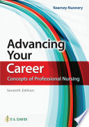 """Advancing Your Career: Concepts of Professional Nursing"" by Rose Kearney Nunnery"
