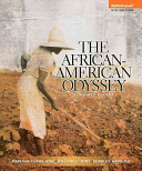 African American Odyssey  the Combined Volume Plus New Myhistorylab with Etext    Access Card Package