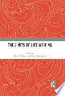 The Limits Of Life Writing Book