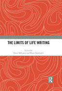 The Limits of Life Writing