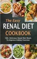 The Easy Renal Diet Cookbook