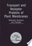 Transport and Receptor Proteins of Plant Membranes Book