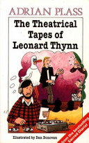 The Theatrical Tapes of Leonard Thynn