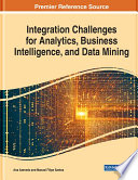 Integration Challenges For Analytics Business Intelligence And Data Mining Book PDF