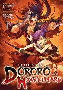 The Legend of Dororo and Hyakkimaru Vol  1