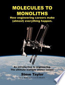 Molecules To Monoliths How Engineering Careers Make Almost Everything Happen  Book PDF