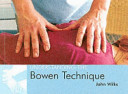 Understanding the Bowen Technique