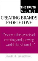 The Truth About Creating Brands People Love [Pdf/ePub] eBook