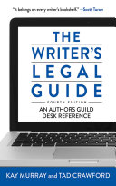 The Writer s Legal Guide  Fourth Edition