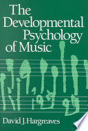 The Developmental Psychology of Music Book