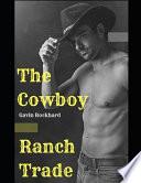 Ranch Trade: The Cowboy