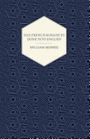 Old French Romances Done into English  1896