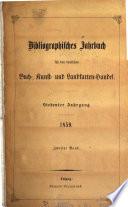 Bibliographisches Jahrbuch für den deutschen Buch-, Kunst- und Landkarten-Handel
