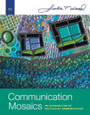 Communication Mosaics  An Introduction to the Field of Communication Book PDF