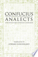 Analects  With Selections from Traditional Commentaries