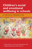 Children s Social and Emotional Wellbeing in Schools