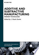 Additive And Subtractive Manufacturing Book PDF