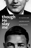 Though He Slay Me