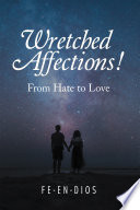 Wretched Affections