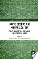 Horse Breeds and Human Society