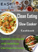 Easy Clean Eating Slow Cooker Cookbook Book